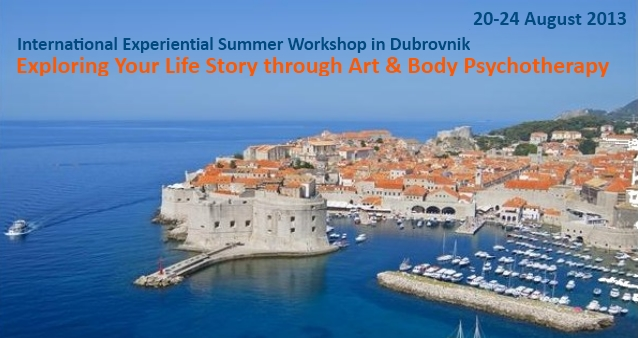 Dubrovnik International Experiential Workshop Exploring Your Life Story through Art & Body Psychotherapy